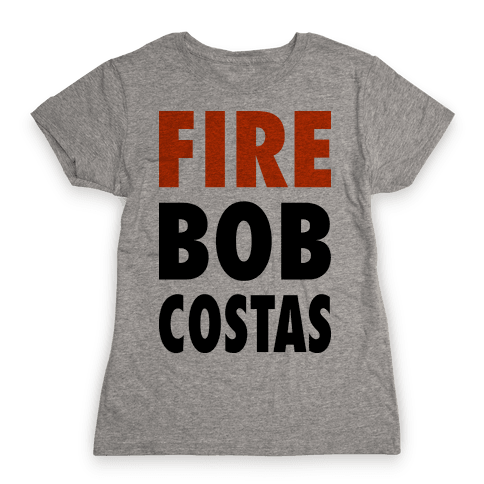 Fire Bob Costas! Womens T-Shirt