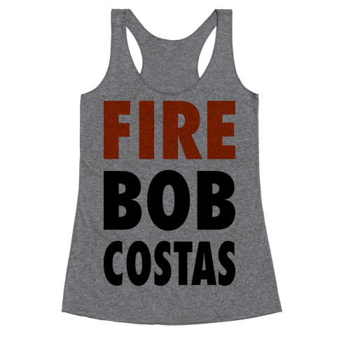 Fire Bob Costas! Racerback Tank Top