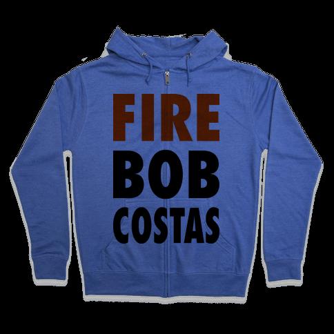 Fire Bob Costas! Zip Hoodie