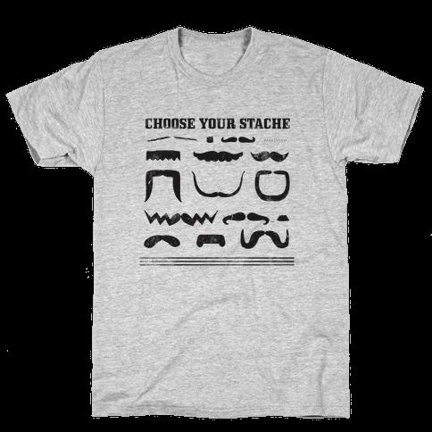 Choose Your Stache' Mens T-Shirt
