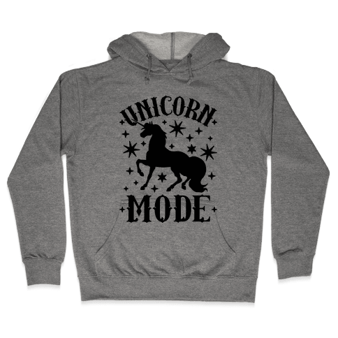 Unicorn Mode Hooded Sweatshirt
