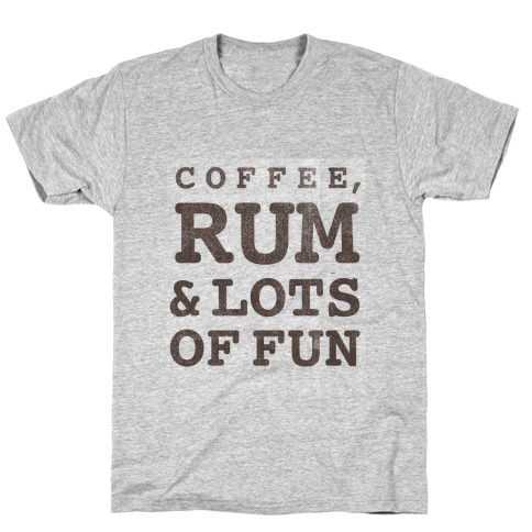 Coffee, Rum & lots of Fun (things I love v-neck) T-Shirt