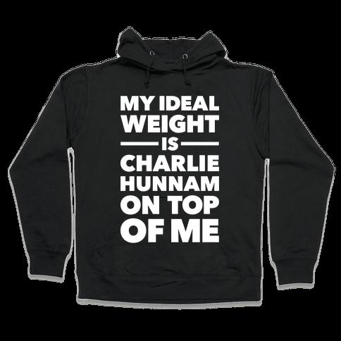 Ideal Weight (Charlie Hunnam) Hooded Sweatshirt