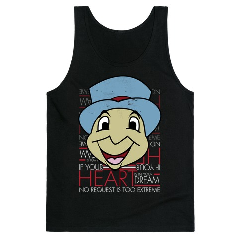 If Your Heart Is In Your Dream Tank Top