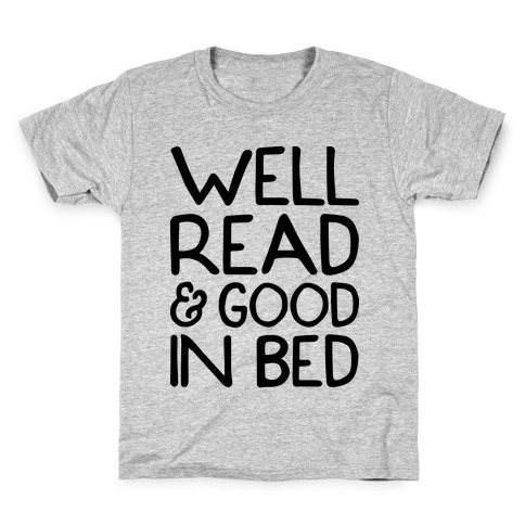 Well Read And Good In Bed Kids T-Shirt