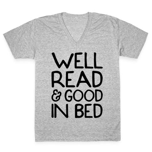 Well Read And Good In Bed V-Neck Tee Shirt