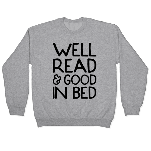 Well Read And Good In Bed Pullover