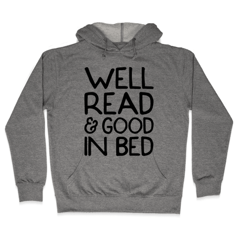 Well Read And Good In Bed Hooded Sweatshirt