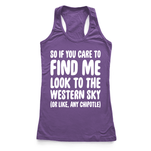 So If You Care To Find Me Racerback Tank Top