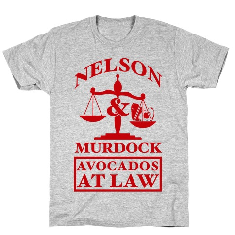 Nelson & Murdock Avocados At Law T-Shirt