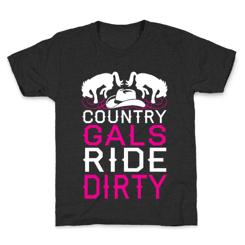Country Gals Ride Dirty Kids T-Shirt