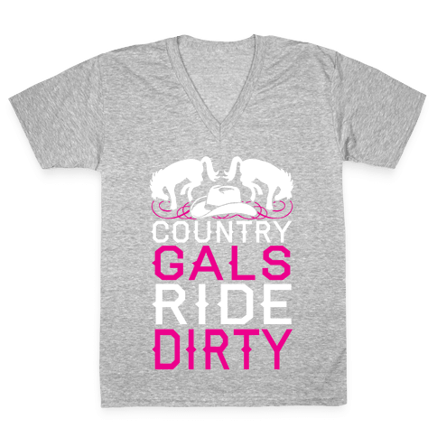 Country Gals Ride Dirty V-Neck Tee Shirt