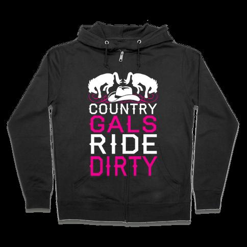 Country Gals Ride Dirty Zip Hoodie