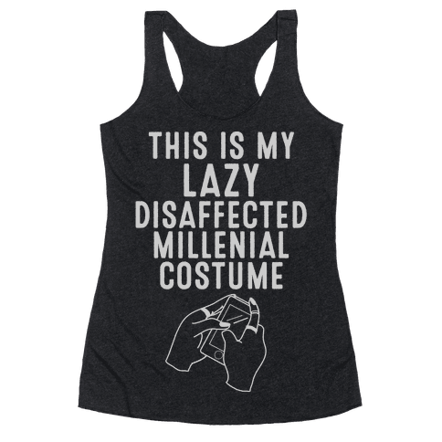 Lazy Millenial Costume Racerback Tank Top