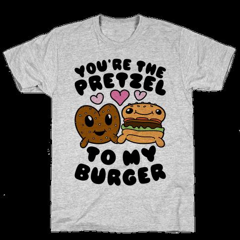 You're The Pretzel To My Burger Mens T-Shirt