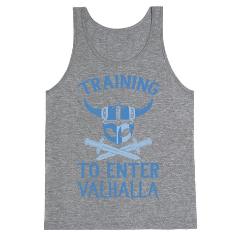 Training To Enter Valhalla Tank Top