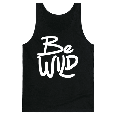 Be Wild Tank Top