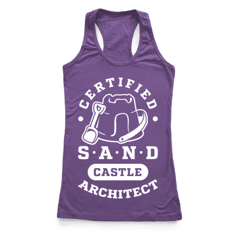 Certified Sandcastle Architect Racerback Tank Top