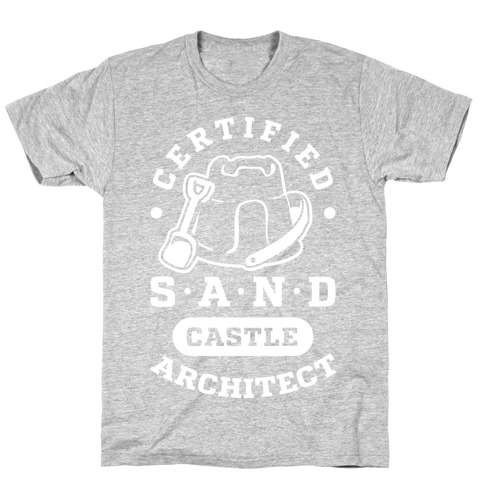 Certified Sandcastle Architect T-Shirt