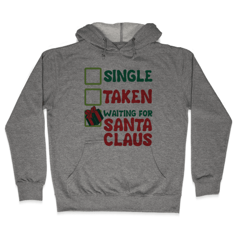 Waiting For Santa Claus Hooded Sweatshirt
