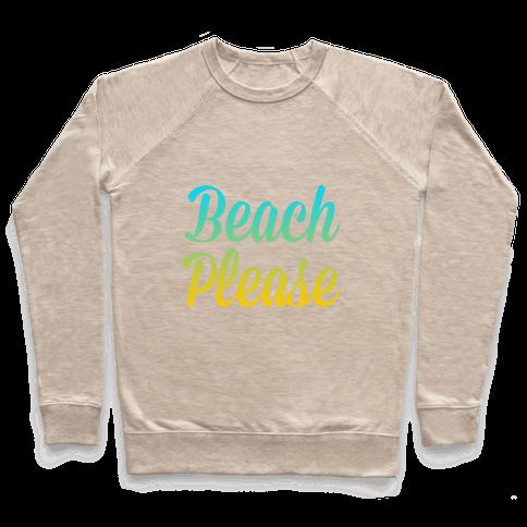 Beach Please Pullover