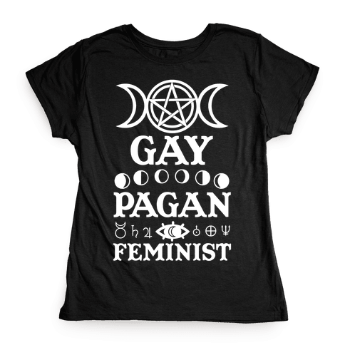 Gay Pagan Feminist Womens T-Shirt