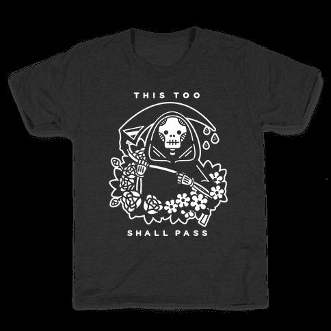 This Too Shall Pass Kids T-Shirt