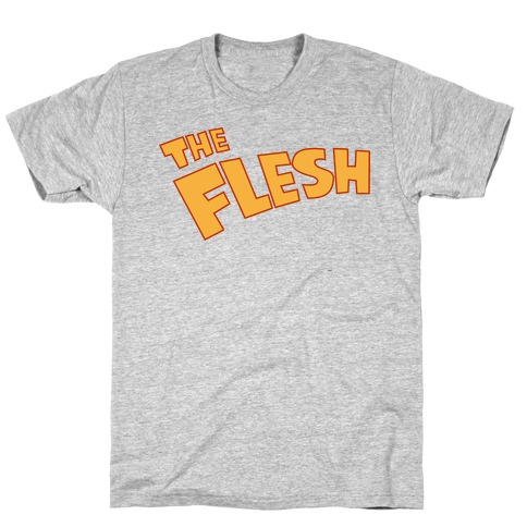 The Flesh T-Shirt