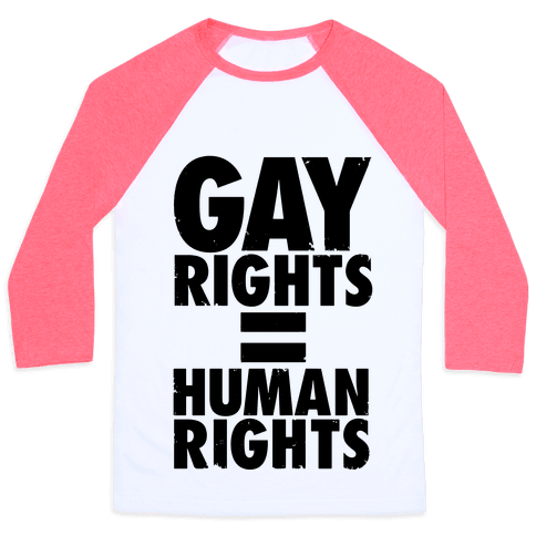 Gay Rights Equal Human Rights Baseball Tee