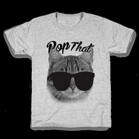 Pop that Kids T-Shirt