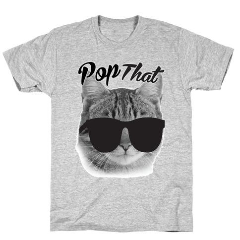 Pop that T-Shirt