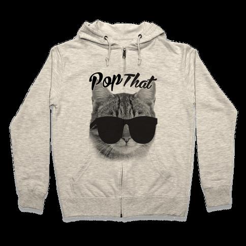 Pop that Zip Hoodie