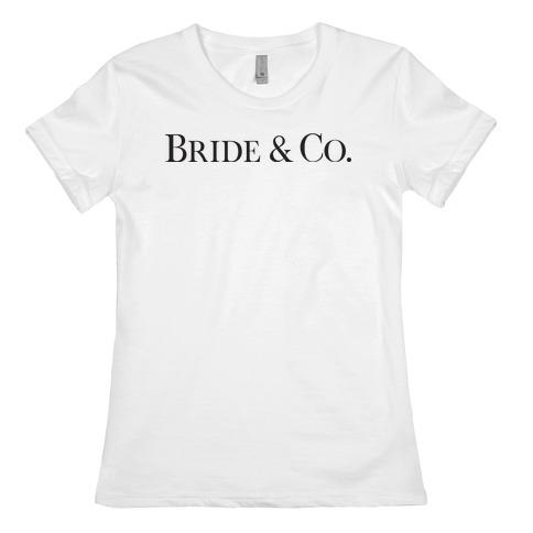 Bride & Co Womens T-Shirt