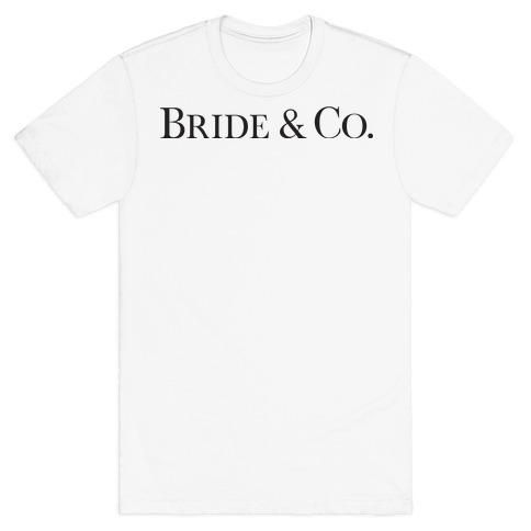 Bride & Co T-Shirt