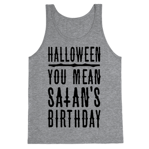 Halloween Satan's Birthday Tank Top