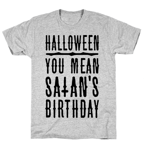 Halloween Satan's Birthday Mens T-Shirt