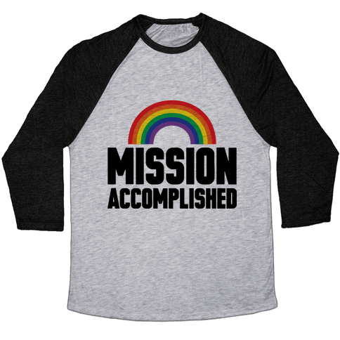 Mission Accomplished Baseball Tee