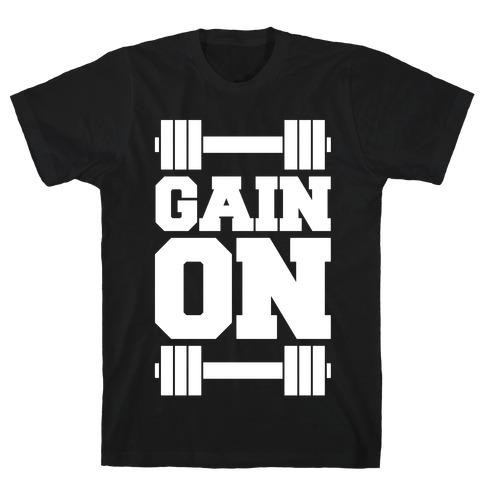 Gain On T-Shirt