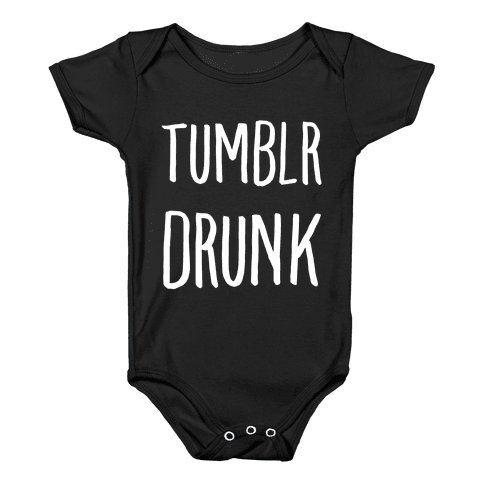 Tumblr Drunk Baby Onesy