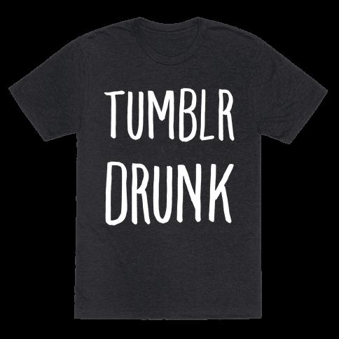 Tumblr Drunk