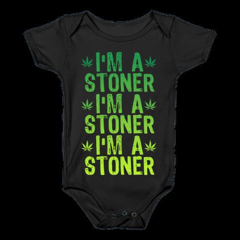 I'm a Stoner Baby Onesy