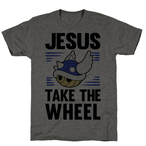 Jesus Take The Wheel Mens T-Shirt