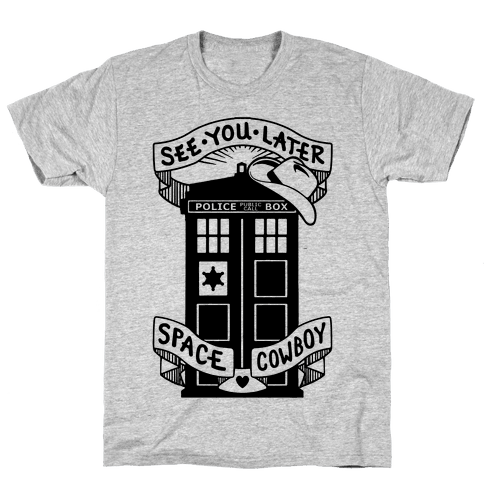 See You Later Space Cowboy Mens T-Shirt