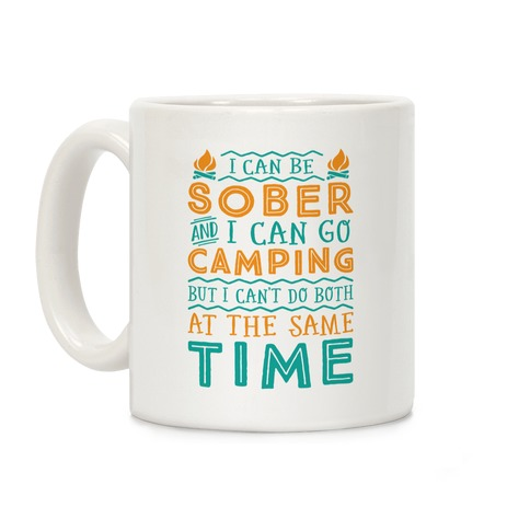 Sober Camping Coffee Mug
