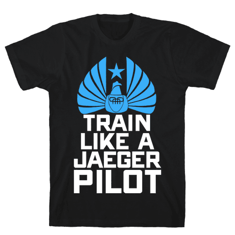 Train Like a Jaeger Pilot Mens T-Shirt