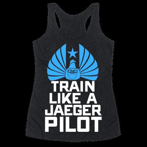 Train Like a Jaeger Pilot Racerback Tank Top
