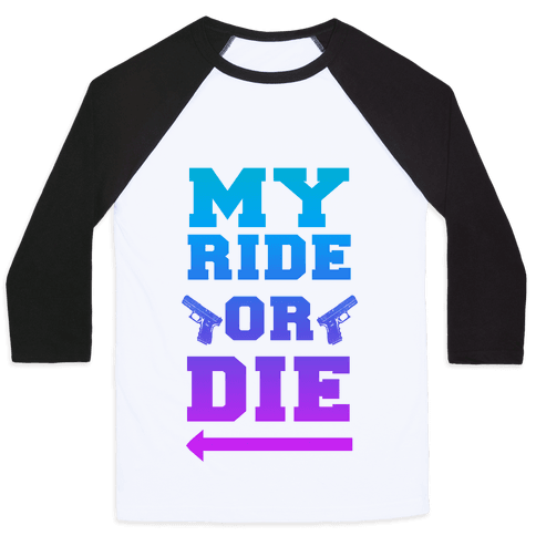 My Ride or Die (Dawn) Baseball Tee