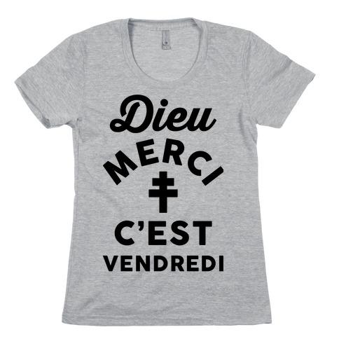 Dieu Merci C'est Vendredi Womens T-Shirt