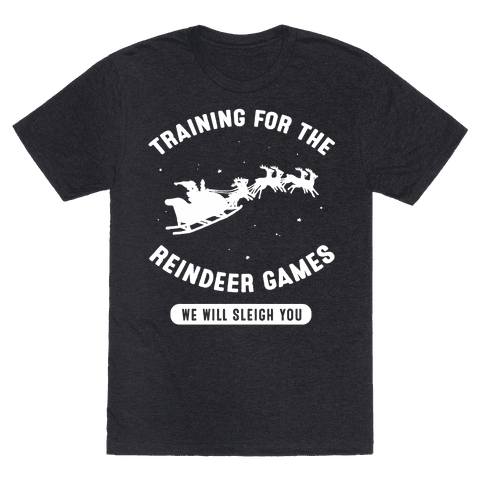 Training for the Reindeer Games