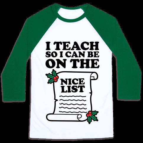 I Teach So I Can Be On the Nice List